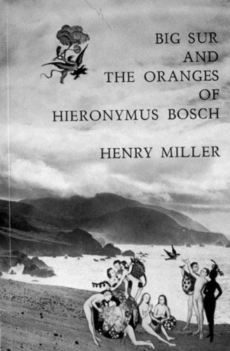 Big Sur and the Oranges of Hieronymus Bosch   1957 edition cover