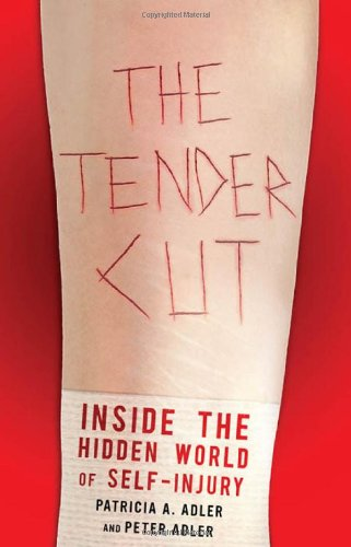 Tender Cut Inside the Hidden World of Self-Injury  2011 edition cover