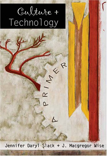 Culture and Technology A Primer 3rd 2007 (Revised) edition cover