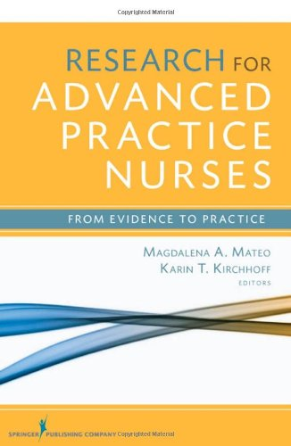 Research for Advanced Practice Nurses From Evidence to Practice  2009 edition cover