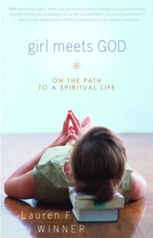 Girl Meets God On the Path to a Spiritual Life N/A 9780877881070 Front Cover