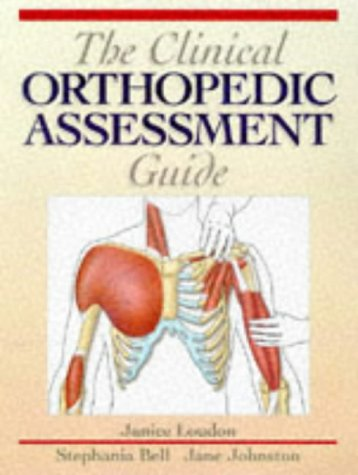 Clinical Orthopedic Assessment Guide   1998 edition cover