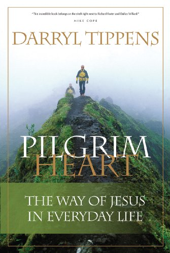 Pilgrim Heart The Way of Jesus in Everyday Life N/A 9780976779070 Front Cover