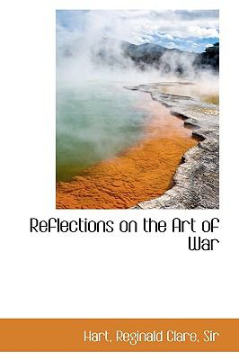 Reflections on the Art of War N/A 9781113461070 Front Cover