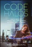 Code Halos How the Digital Lives of People, Things, and Organizations Are Changing the Rules of Business  2014 edition cover