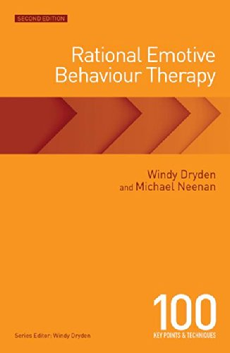 Rational Emotive Behaviour Therapy 100 Key Points and Techniques 2nd 2015 (Revised) 9781138802070 Front Cover