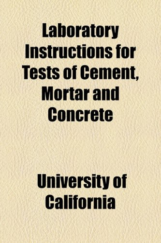 Laboratory Instructions for Tests of Cement, Mortar and Concrete  2010 edition cover