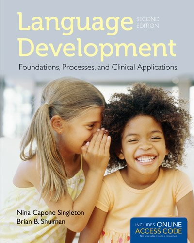 Language Development: Foundations, Processes, and Clinical Applications  2nd 2014 edition cover