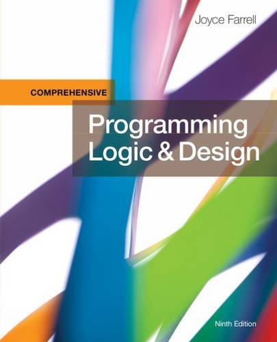 Programming Logic and Design:   2017 9781337102070 Front Cover