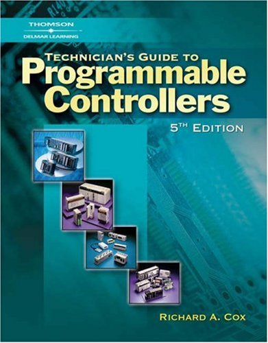 Technician's Guide to Programmable Controllers  5th 2007 (Revised) 9781401890070 Front Cover