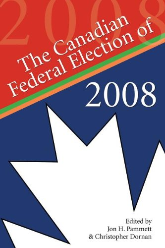 Canadian Federal Election of 2008   2009 9781554884070 Front Cover