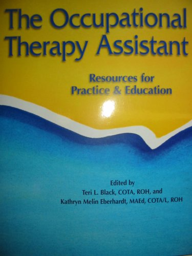 Occupational Therapy Assistant Resources for Practice and Education  2005 edition cover