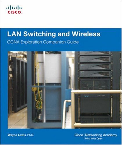 LAN Switching and Wireless CCNA Exploration Companion Guide 2nd 2008 edition cover