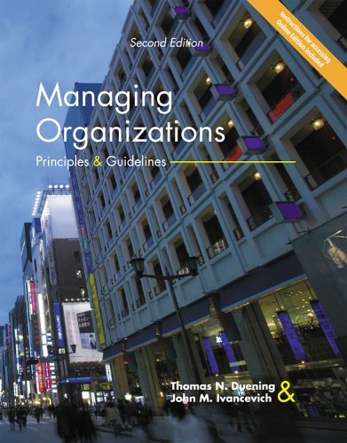 Managing Organizations Principles and Guidelines 2nd 2005 edition cover