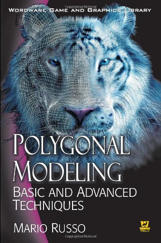 Polygonal Modeling Basic and Advanced Techniques  2006 edition cover