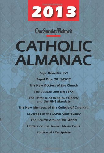 Our Sunday Visitor's Catholic Almanac 2013:   2012 edition cover