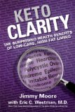 Keto Clarity Your Definitive Guide to the Benefits of a Low-Carb, High-Fat Diet  2014 edition cover