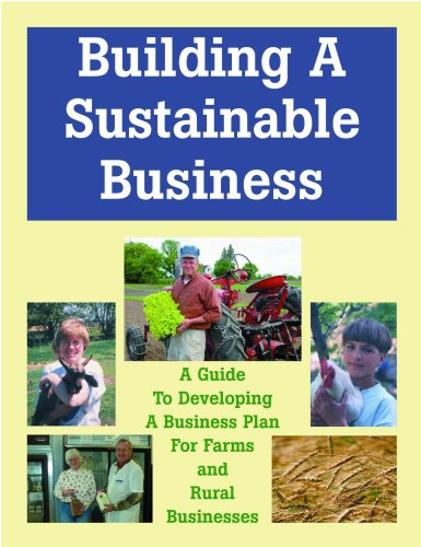 Building a Sustainable Business : A Guide to Developing a Business Plan for Farms and Rural Businesses  2003 edition cover