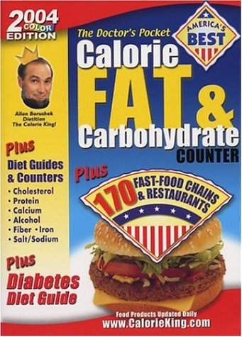 Doctor's Pocket Calorie, Fat and Carbohydrate Counter 2004 Plus 170 Fast-Food Chains and Restaurants  2004 edition cover