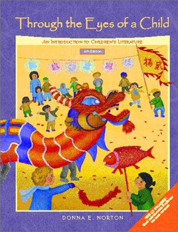 Through the Eyes of a Child An Introduction to Children's Literature 6th 2003 edition cover