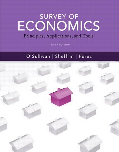 Survey of Economics Principles, Applications and Tools 5th 2012 edition cover