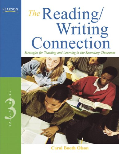 Reading/Writing Connection Strategies for Teaching and Learning in the Secondary Classroom 3rd 2011 edition cover