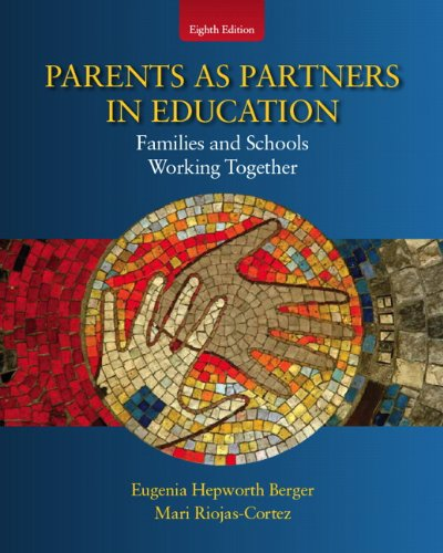 Parents as Partners in Education Families and Schools Working Together 8th 2012 edition cover