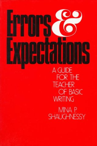Errors and Expectations A Guide for the Teacher of Basic Writing N/A edition cover