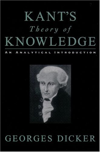 Kant's Theory of Knowledge An Analytical Introduction  2004 edition cover