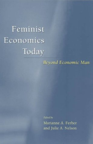 Feminist Economics Today Beyond Economic Man  2003 edition cover