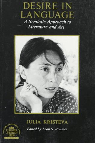 Desire in Language A Semiotic Approach to Literature and Art  2000 edition cover