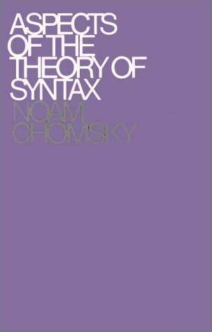 Aspects of the Theory of Syntax   1965 (Reprint) 9780262530071 Front Cover
