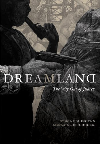 Dreamland The Way Out of Ju�rez  2010 edition cover