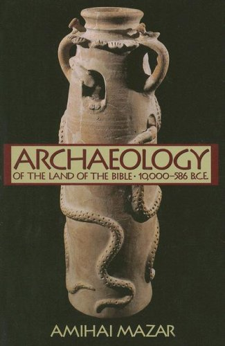 Archaeology of the Land of the Bible 10,000-586 B. C. E. N/A edition cover