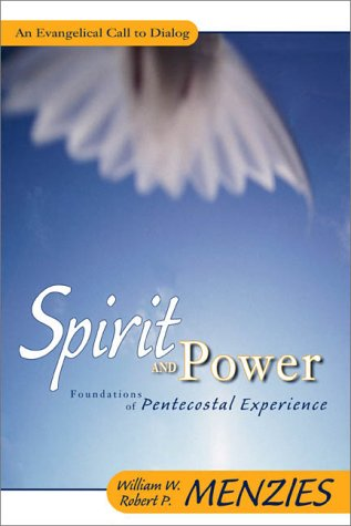 Spirit and Power Foundations of Pentecostal Experience  2000 edition cover