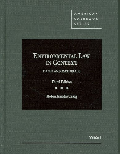 Craig's Environmental Law in Context Cases and Materials, 3d 3rd 2012 (Revised) edition cover