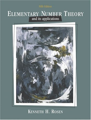 Elementary Number Theory and Its Applications  5th 2005 (Revised) edition cover