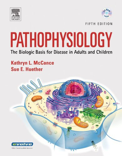Pathophysiology The Biologic Basis for Disease in Adults and Children 5th 2005 (Revised) edition cover