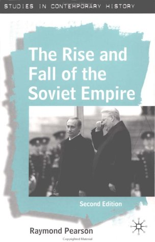Rise and Fall of the Soviet Empire  2nd 2002 (Revised) edition cover
