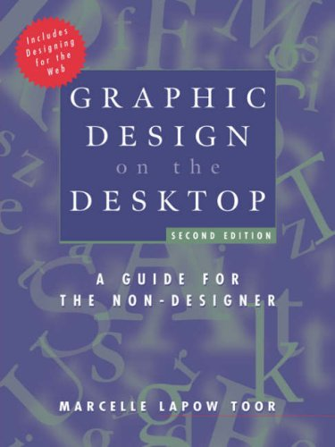 Graphic Design on the Desktop A Guide for the Non-Designer 2nd 1998 (Revised) edition cover