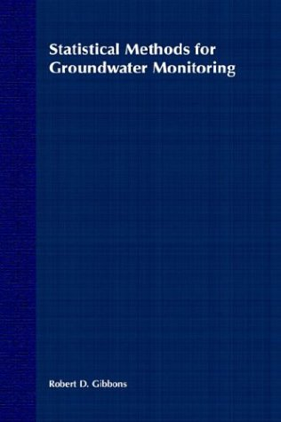 Statistical Methods for Groundwater Monitoring   1994 9780471587071 Front Cover