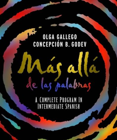 Mas alla de las Palabras A Complete Program in Intermediate Spanish, Student Text and CD 11th 2004 9780471590071 Front Cover