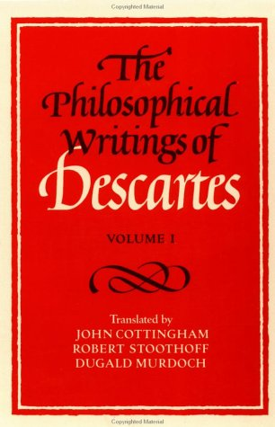 Philosophical Writings of Descartes   1985 edition cover