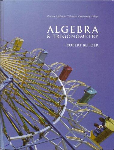 ALGEBRA+TRIGONOMETRY >CUSTOM< N/A edition cover
