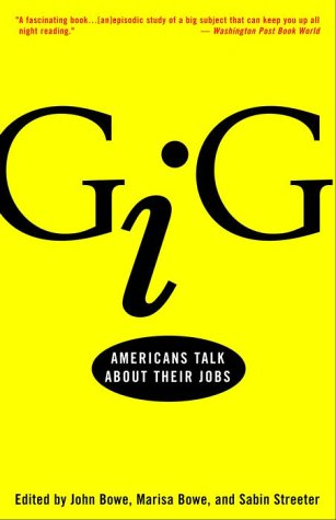 Gig Americans Talk about Their Jobs  2001 edition cover