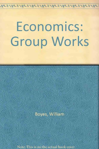 Economics Group Work : Used with ... Boyes-Economics 5th 2002 (Workbook) 9780618212071 Front Cover