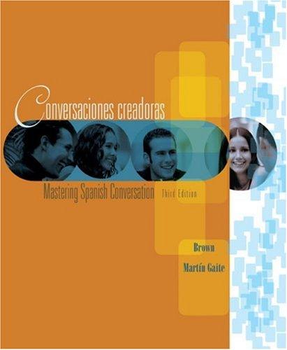 Conversaciones Creadoras Mastering Spanish Conversation 3rd 2006 edition cover