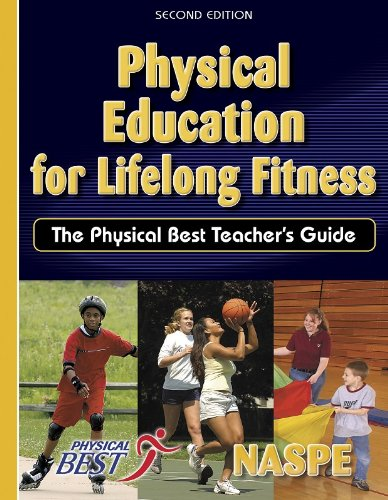 Physical Education for Lifelong Fitness The Physical Best Teacher's Guide 2nd 2005 edition cover