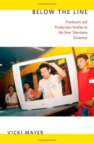 Below the Line Producers and Production Studies in the New Television Economy  2011 edition cover