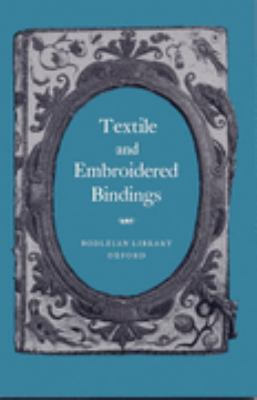 Textile and Embroidered Bindings (Picture Books , Special) N/A edition cover